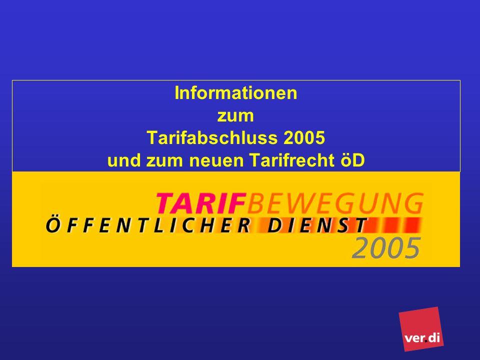 Informationen zum Tarifabschluss 2005 und zum neuen Tarifrecht öD