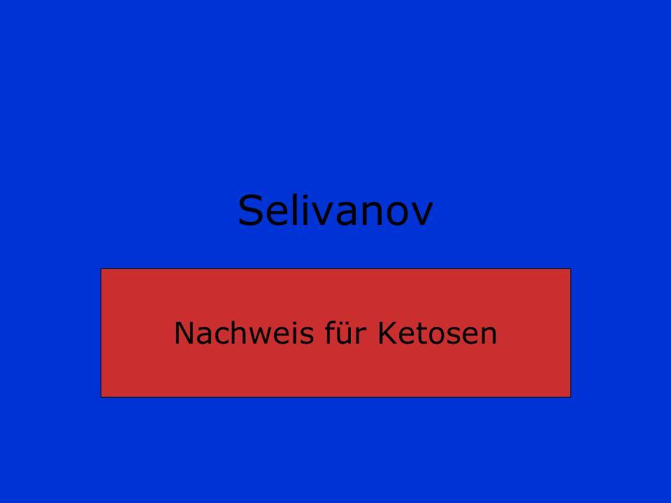 Selivanov Nachweis für Ketosen