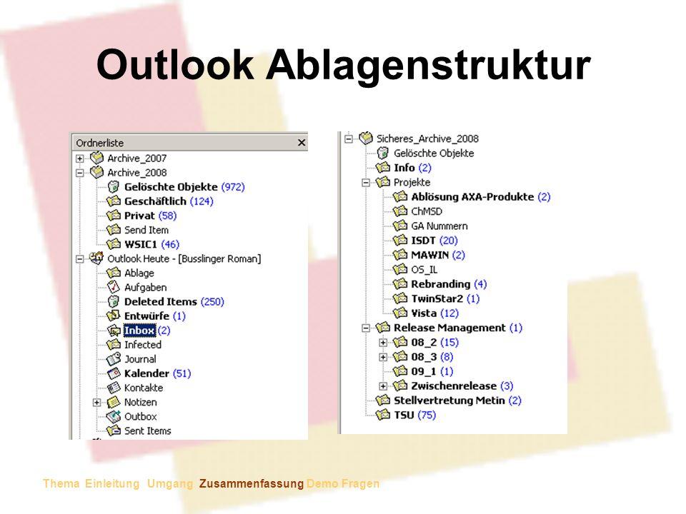 Outlook Ablagenstruktur Thema Einleitung Umgang Zusammenfassung Demo Fragen