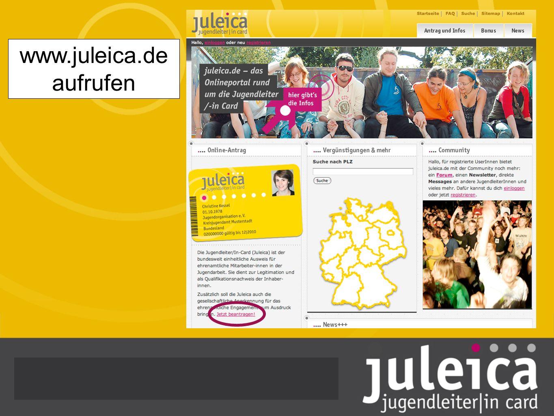 Hinweise beachten: Um die JuLeiCa per Online- antrag stellen zu können benötigtst Du: eine JuLeiCa Ausbildung gem.