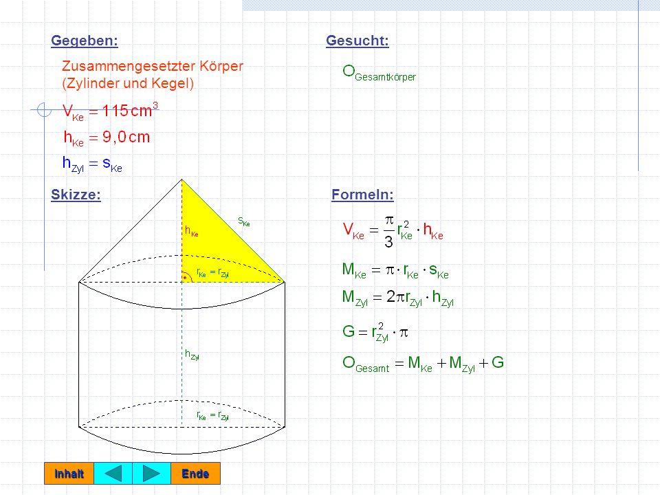 Aufgabe P2: Ein zusammengesetzter Körper besteht aus einem Zylinder mit aufgesetztem Kegel. (2,5 P) Die Höhe des Zylinders ist gleich lang wie die Man