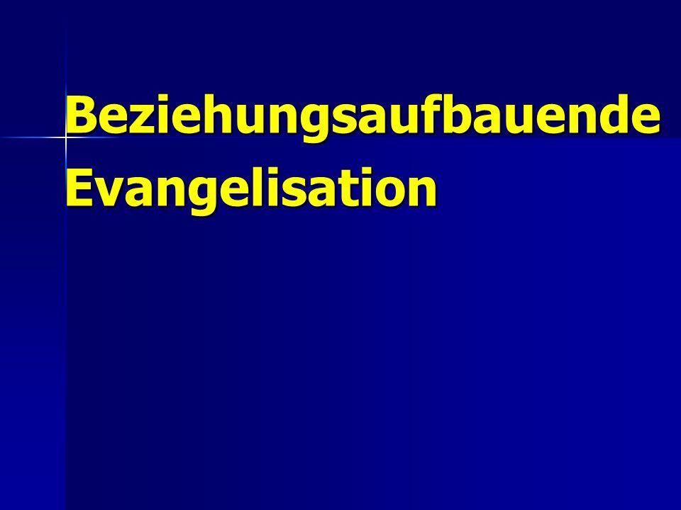 BeziehungsaufbauendeEvangelisation