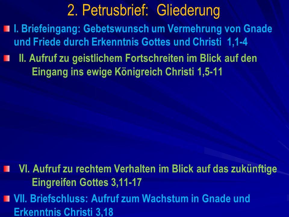 VII.Briefschluss: Aufruf zum Wachstum in Gnade und Erkenntnis Christi 3,18 – – 1.