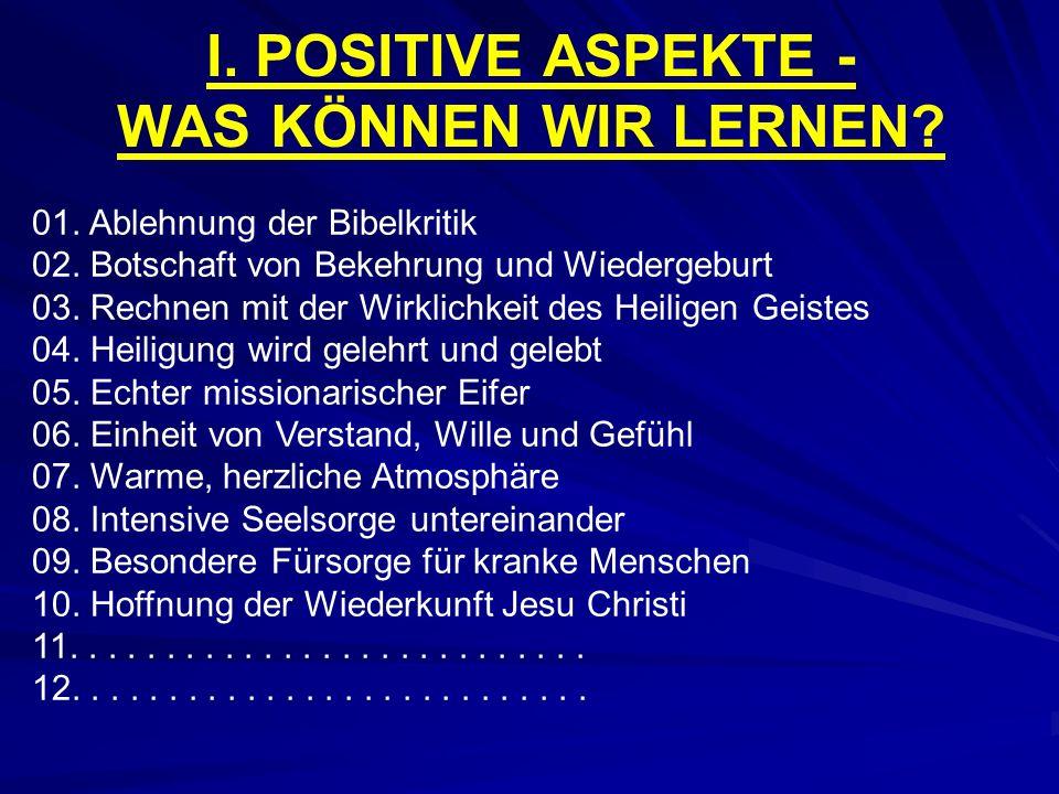 01.Ablehnung der Bibelkritik 02. Botschaft von Bekehrung und Wiedergeburt 03.