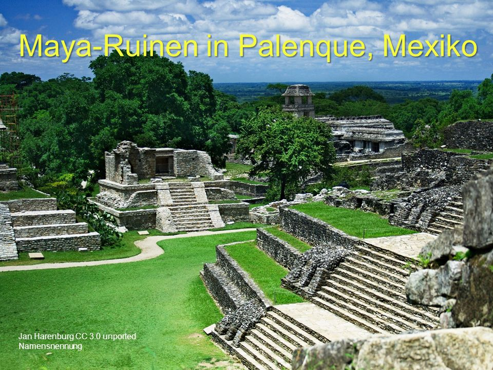Jan Harenburg CC 3.0 unported Namensnennung Maya-Ruinen in Palenque, Mexiko