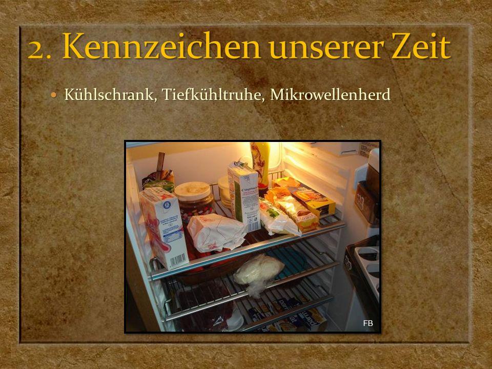 Kühlschrank, Tiefkühltruhe, Mikrowellenherd Kühlschrank, Tiefkühltruhe, Mikrowellenherd FB