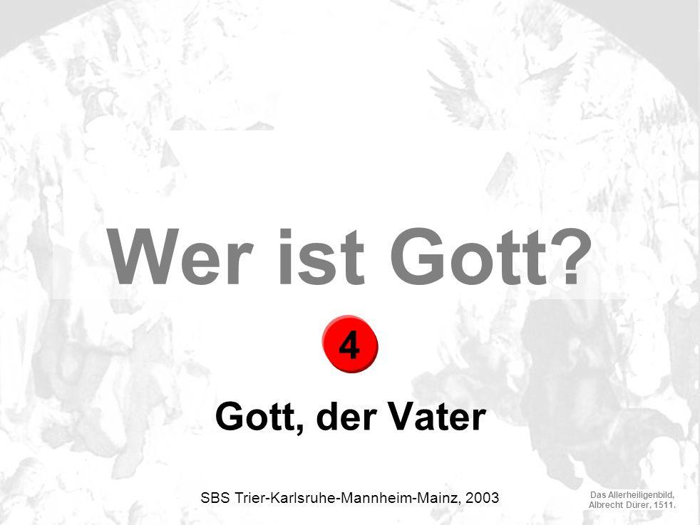 Das Allerheiligenbild, Albrecht Dürer, 1511.Gott, der Vater Wer ist Gott.