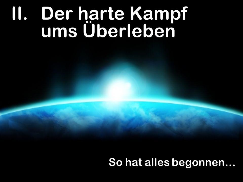 Denn du bist Erde und sollst zu Erde werden. 1.Mose 3,19 So hat alles begonnen…