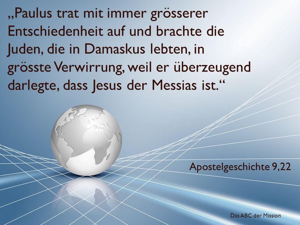 Paulus trat mit immer grösserer Entschiedenheit auf und brachte die Juden, die in Damaskus lebten, in grösste Verwirrung, weil er überzeugend darlegte