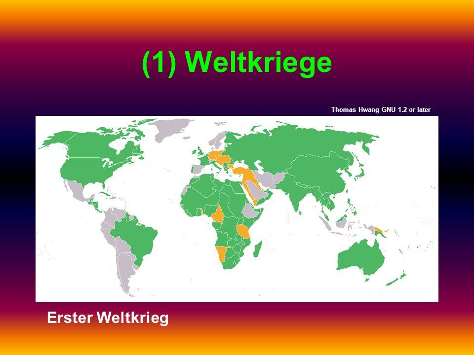 (1) Weltkriege Erster Weltkrieg Thomas Hwang GNU 1.2 or later