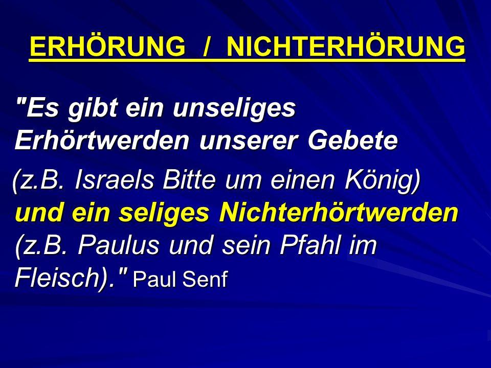 ERHÖRUNG / NICHTERHÖRUNG