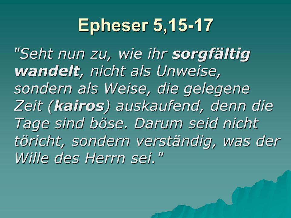 Epheser 5,15-17
