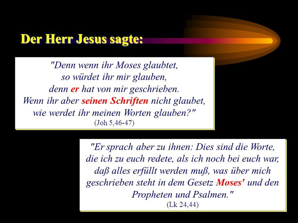 Die Historizität des Genesis Der Herr Jesus nahm folgende Geschichten ernst: Die Schöpfung des Menschen: Matth.