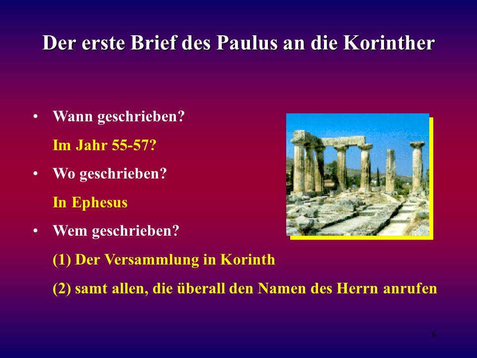 6 Der erste Brief des Paulus an die Korinther Wann geschrieben.