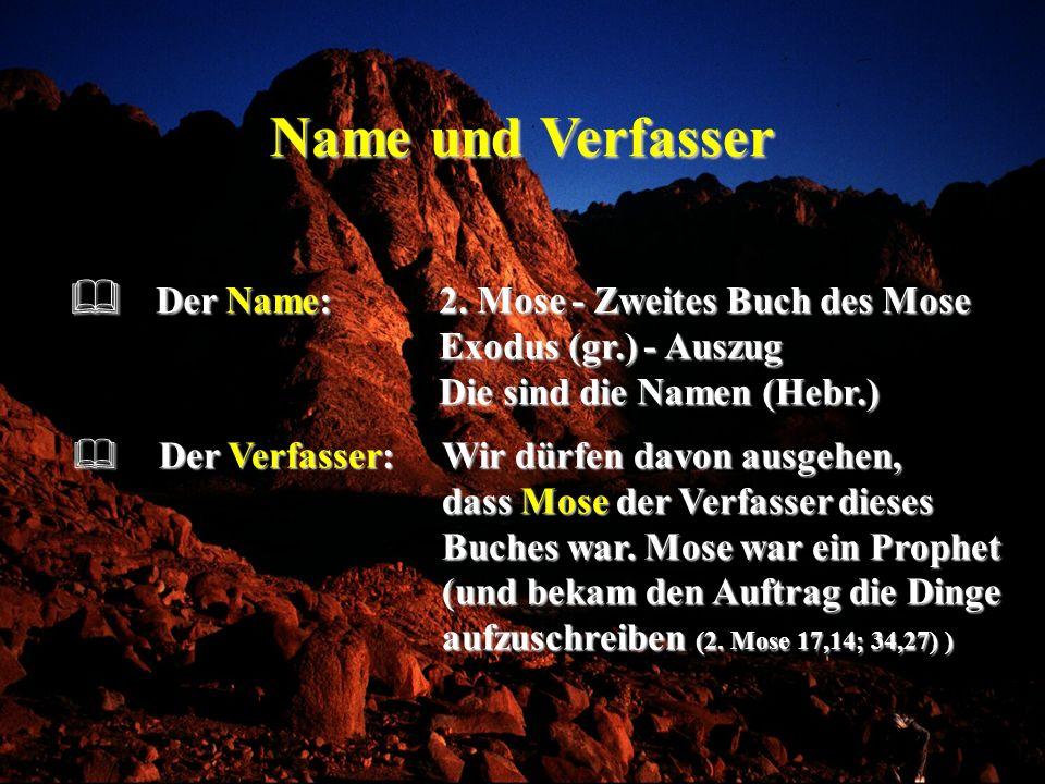 Name und Verfasser Der Verfasser:Wir dürfen davon ausgehen, dass Mose der Verfasser dieses Buches war. Mose war ein Prophet (und bekam den Auftrag die