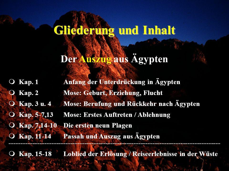 Gliederung und Inhalt Kap.25-31Beschreibung der Stiftshütte Kap.