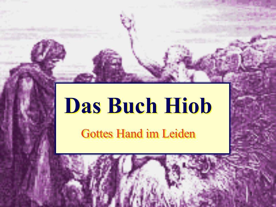 1 Das Buch Hiob Gottes Hand im Leiden