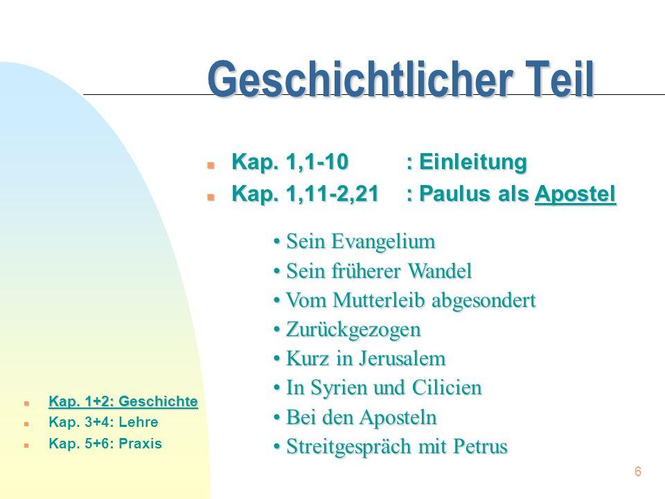 7 Lehrmäßiger Teil (1) n Gerechtfertigt durch Glauben n Verhältnis zwischen Bund und Gesetz n n Kap.
