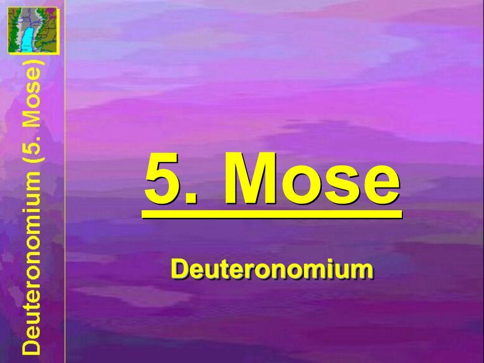 Deuteronomium 5. Mose Deuteronomium