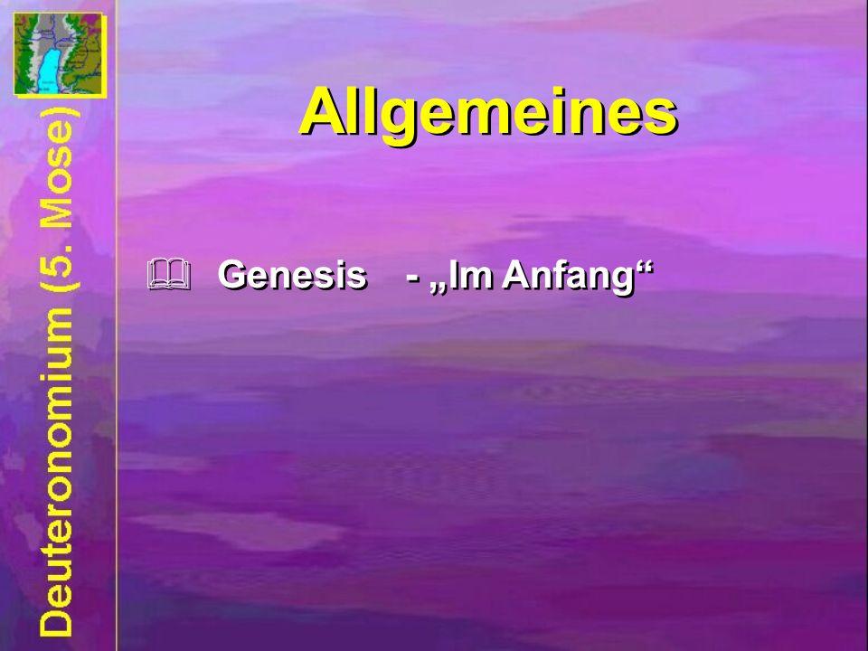 Allgemeines Genesis- Im Anfang