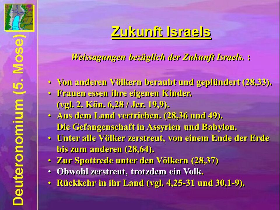 Zukunft Israels Weissagungen bezüglich der Zukunft Israels.