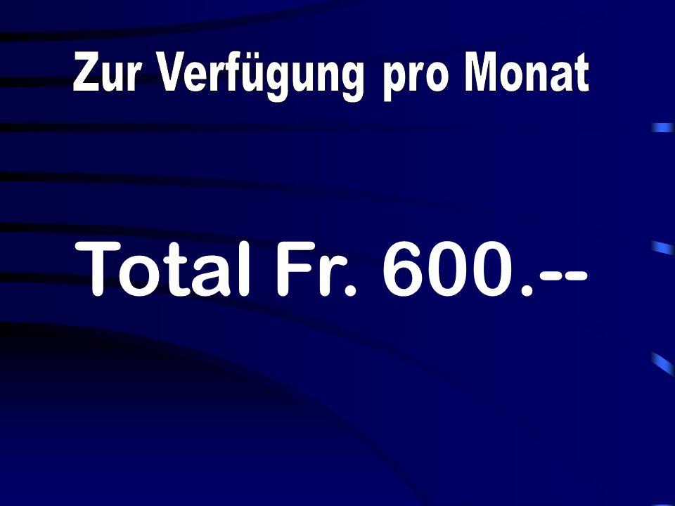 Total Fr. 600.--