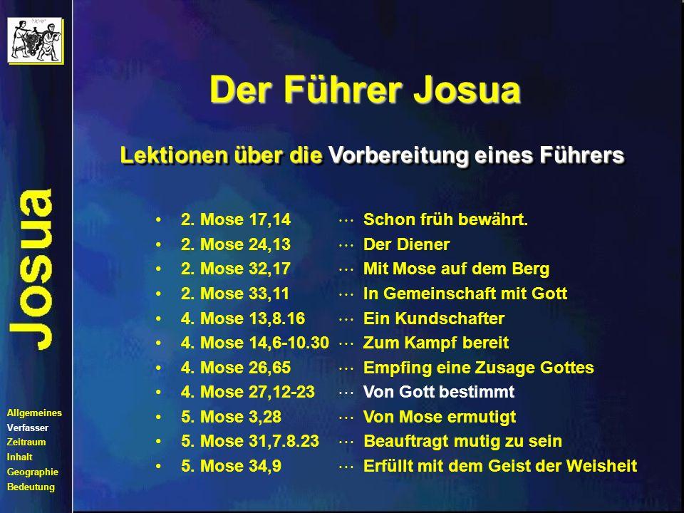 Der Führer Josua 2.Mose 17,14 2. Mose 24,13 2. Mose 32,17 2.