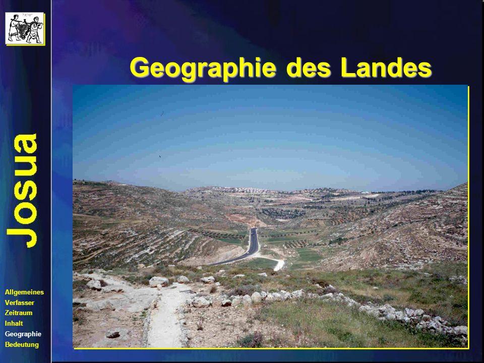 Geographie des Landes Kampf um Süd- Kanaan Allgemeines Verfasser Zeitraum Inhalt Geographie Bedeutung