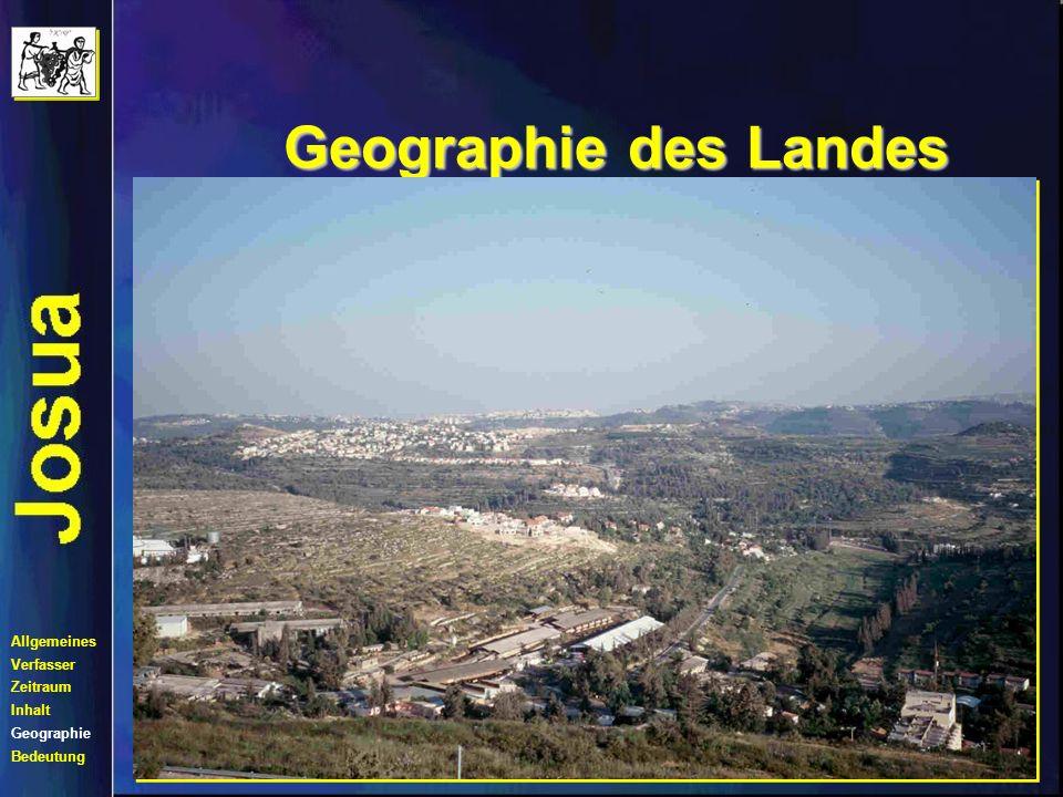 Geographie des Landes Kampf um Nord- Kanaan Allgemeines Verfasser Zeitraum Inhalt Geographie Bedeutung