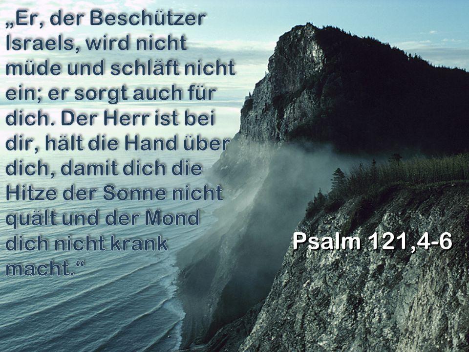 Psalm 121,4-6