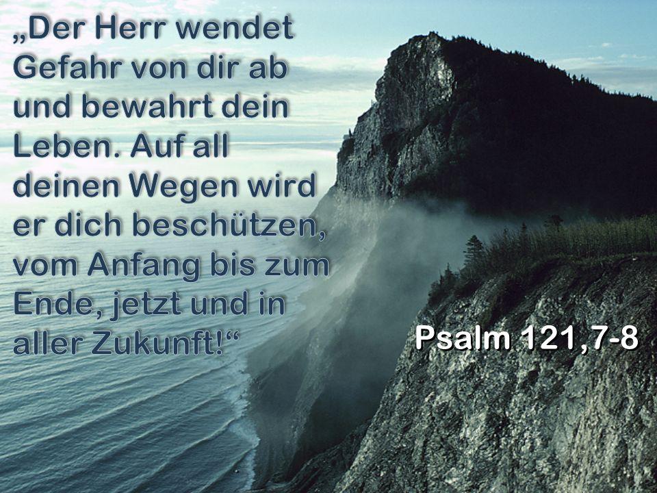 Psalm 121,7-8