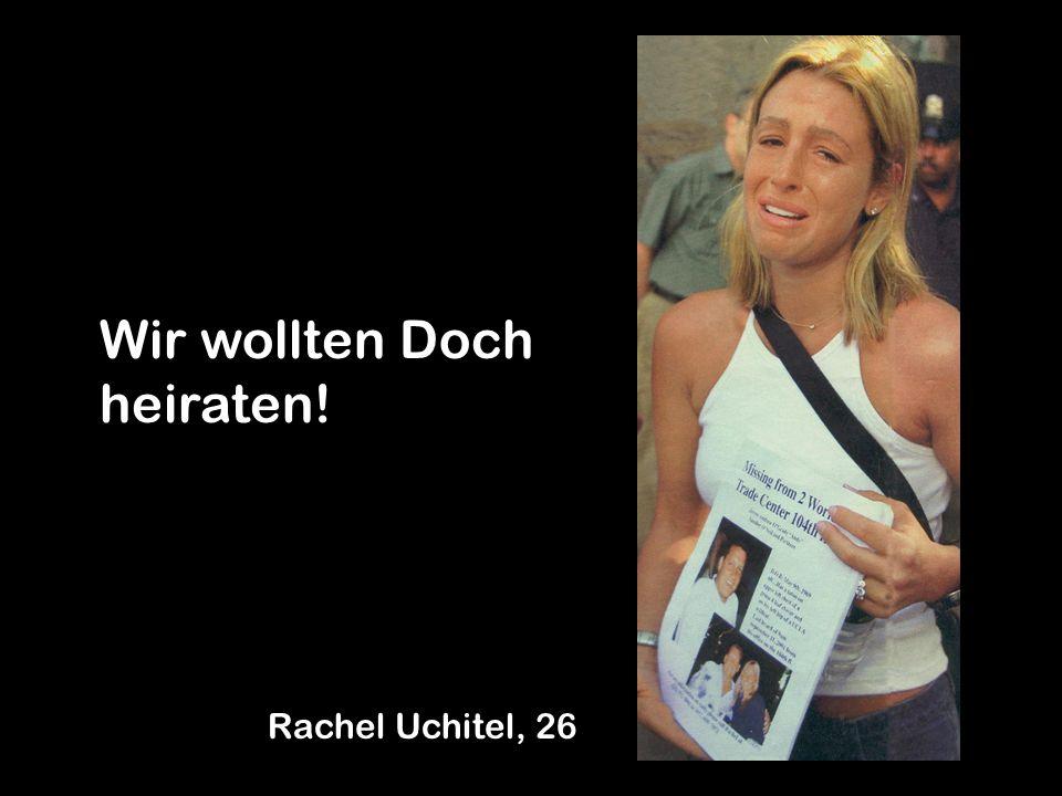 Wir wollten Doch heiraten! Rachel Uchitel, 26