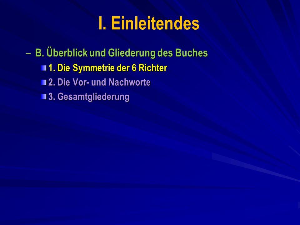 I.Einleitendes – B. Überblick und Gliederung des Buches 1.