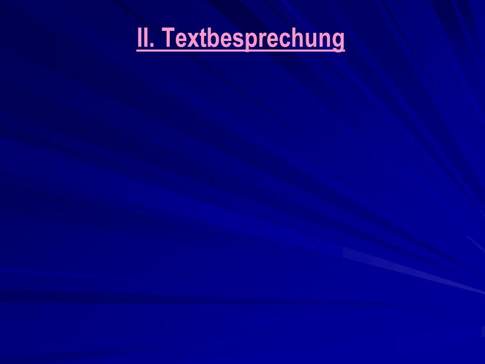 II. Textbesprechung