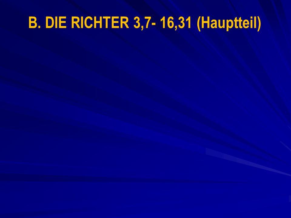 B. DIE RICHTER 3,7- 16,31 (Hauptteil)