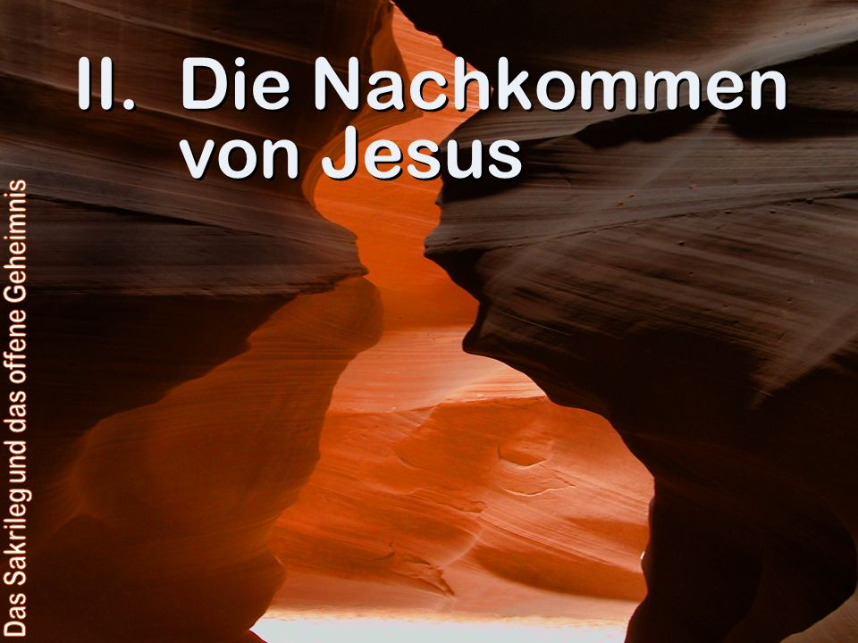 II.Die Nachkommen von Jesus