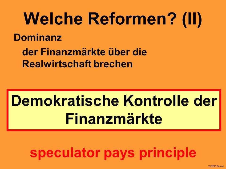 Dominanz der Finanzmärkte über die Realwirtschaft brechen Welche Reformen.