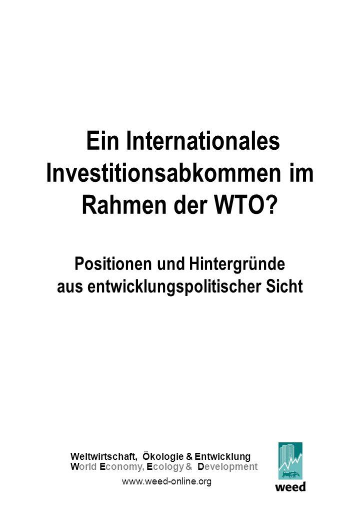 Ein Internationales Investitionsabkommen im Rahmen der WTO.