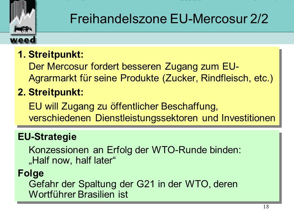 18 Freihandelszone EU-Mercosur 2/2 1.