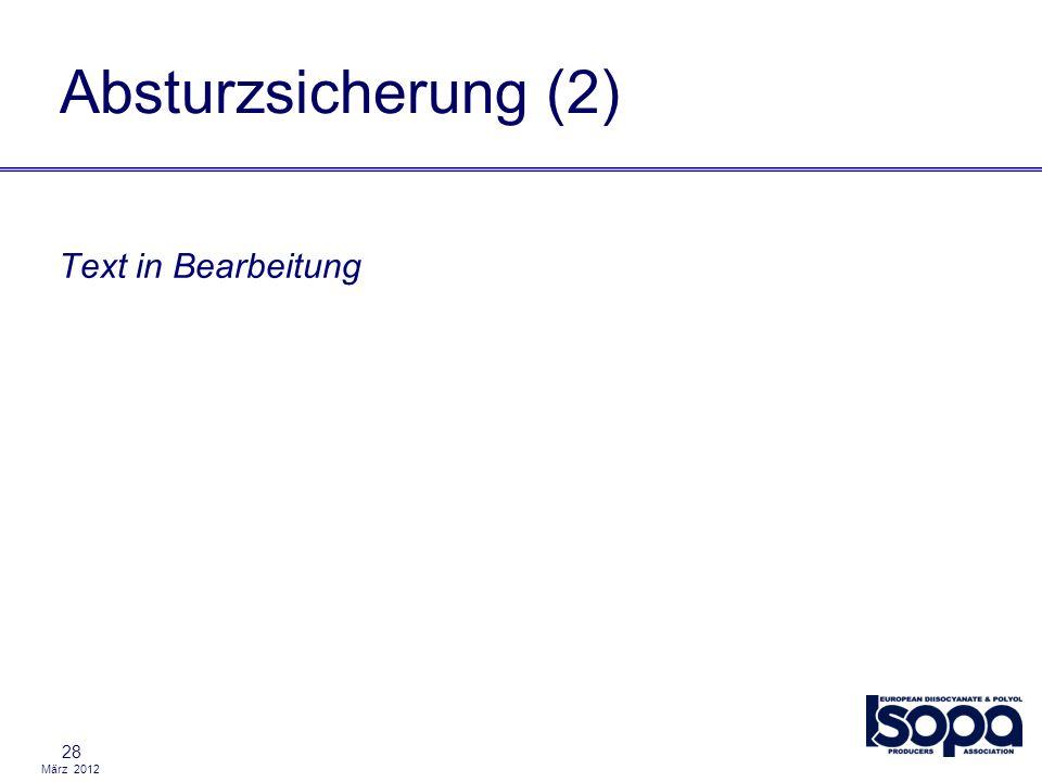 März 2012 Text in Bearbeitung 28 Absturzsicherung (2)