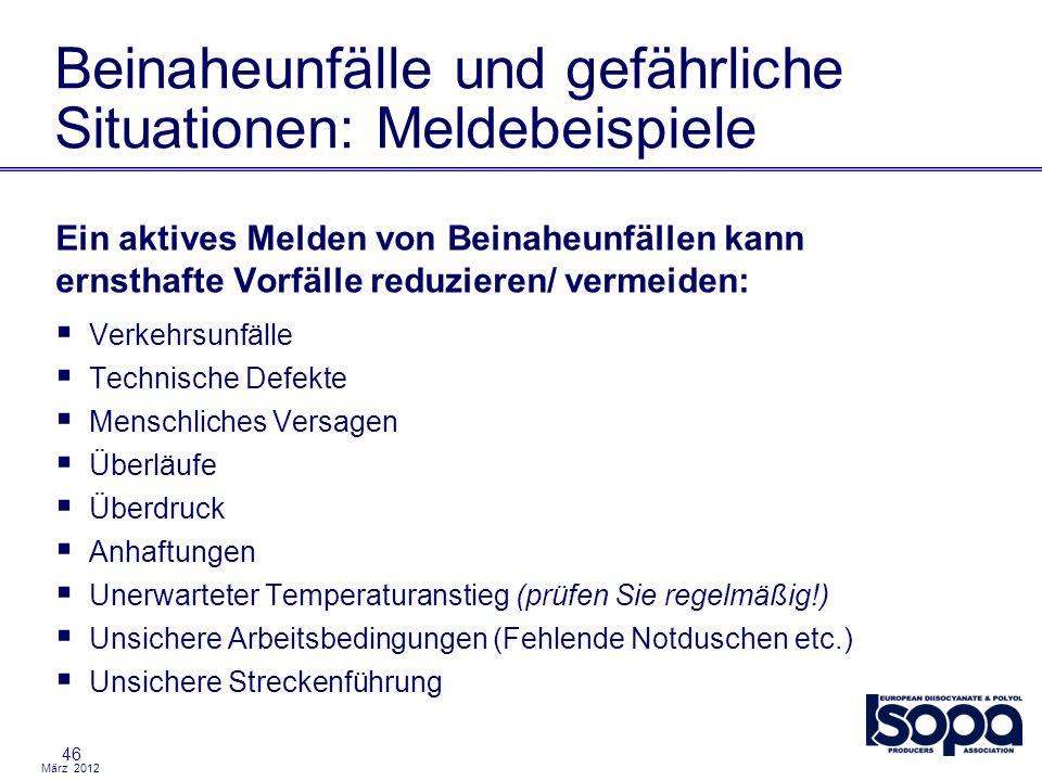 März 2012 46 Beinaheunfälle und gefährliche Situationen: Meldebeispiele Ein aktives Melden von Beinaheunfällen kann ernsthafte Vorfälle reduzieren/ ve