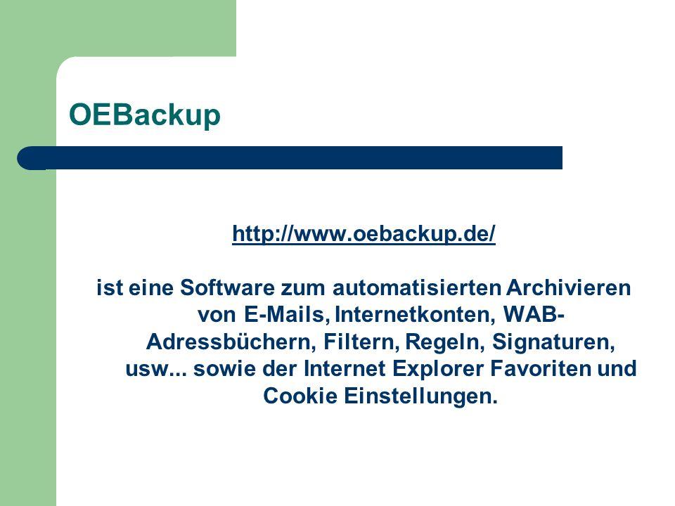 OEBackup http://www.oebackup.de/ ist eine Software zum automatisierten Archivieren von E-Mails, Internetkonten, WAB- Adressbüchern, Filtern, Regeln, Signaturen, usw...