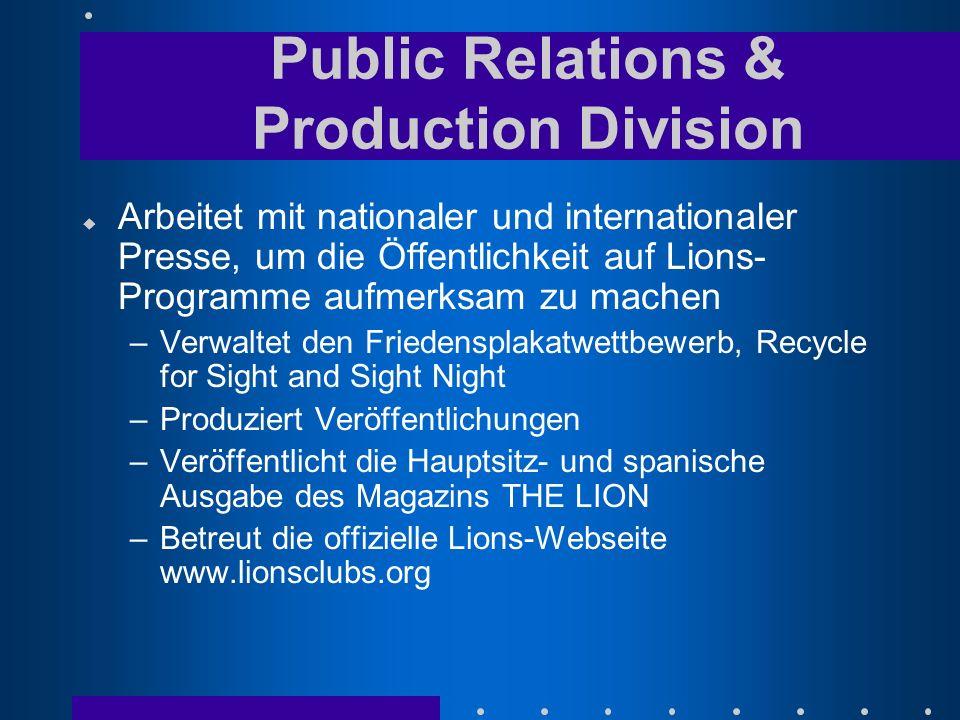 u Arbeitet mit nationaler und internationaler Presse, um die Öffentlichkeit auf Lions- Programme aufmerksam zu machen –Verwaltet den Friedensplakatwet