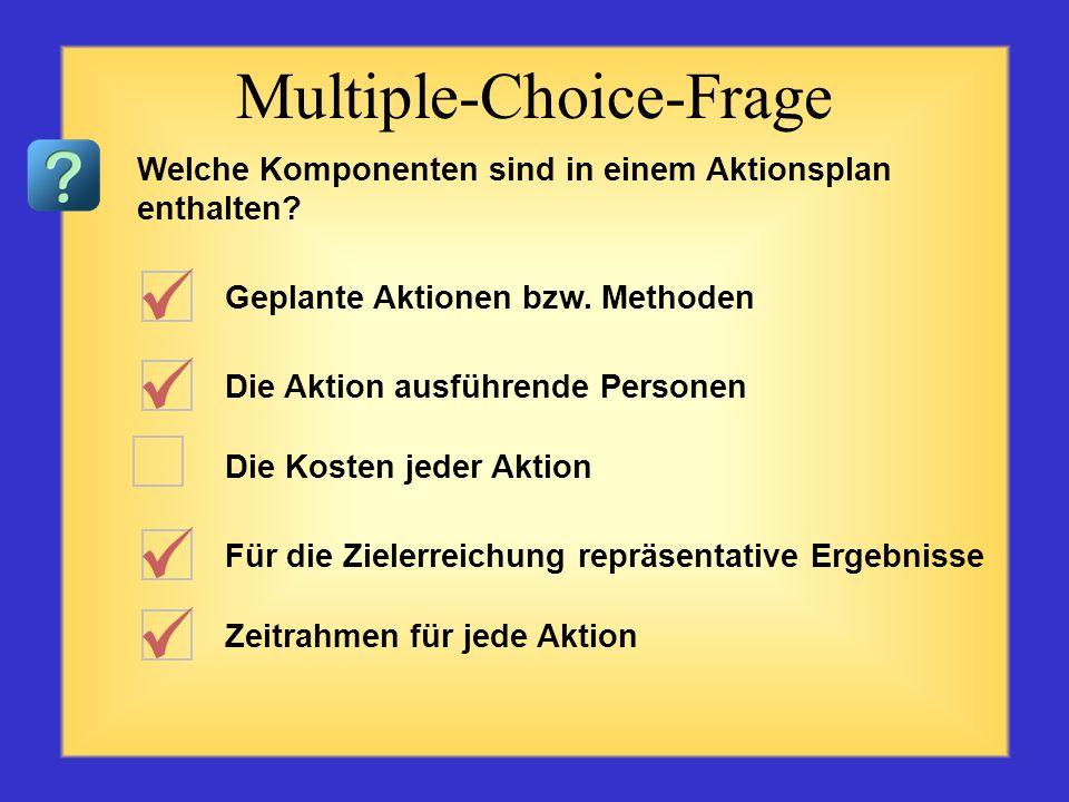 Formulierung einer gewünschten Veränderung ohne einen detaillierten Plan Formuliertes spezifisches messbares erwünschtes Ergebnis zu einem bestimmten