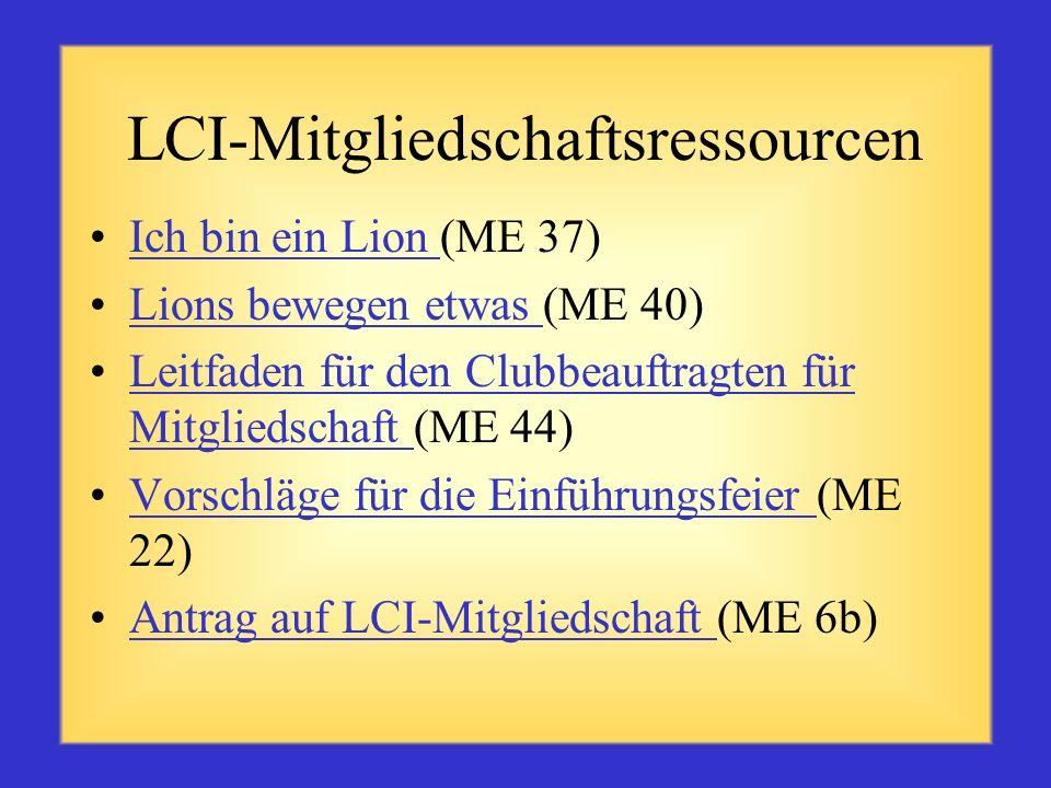 LCI-Ressourcen Lions-Serie zur Neuorientierung (ME 13a-f) Leitfaden für Clubbeauftragte für Mitgliedererhaltung (PRC 7) Retentions-Kampagne des Präsid