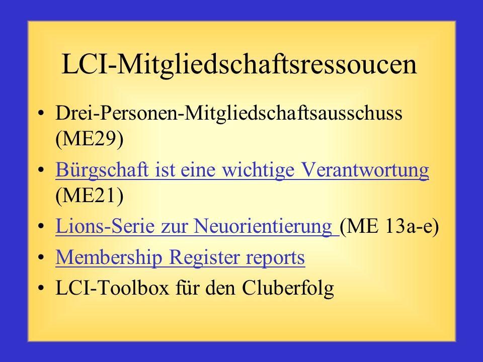 LCI-Mitgliedschaftsressourcen Ich bin ein Lion (ME 37)Ich bin ein Lion Lions bewegen etwas (ME 40)Lions bewegen etwas Leitfaden für den Clubbeauftragt