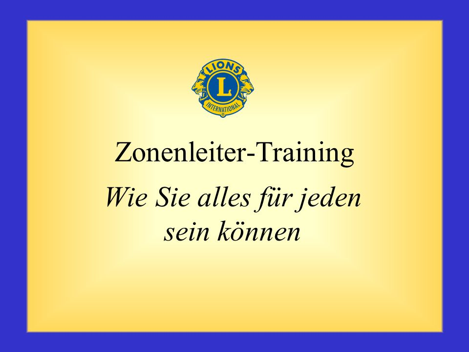 Zusammenfassung Sie, der Zonenleiter, tragen vielerlei Verantwortung und sind ein wichtiges Mitglied des Distriktkabinetts. Sie vermitteln Information