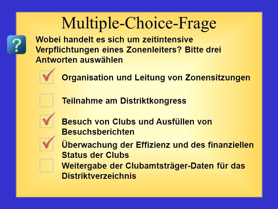 Teilnahme an Sitzungen Weitergabe von Informationen Beratung bzw. Training Korordinierung von Ausstattung Motivation von Clubamtsträgern Multiple-Choi