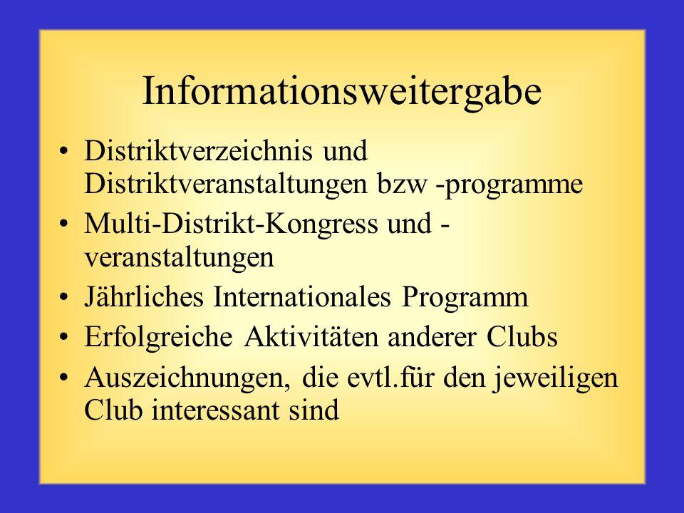 Kommunikationsfähigkeit ist für den Zonenleiter wichtig Wie werden Sie mit den Clubs kommunizieren? Informationsweitergabe Regelmäßiger Informationsau