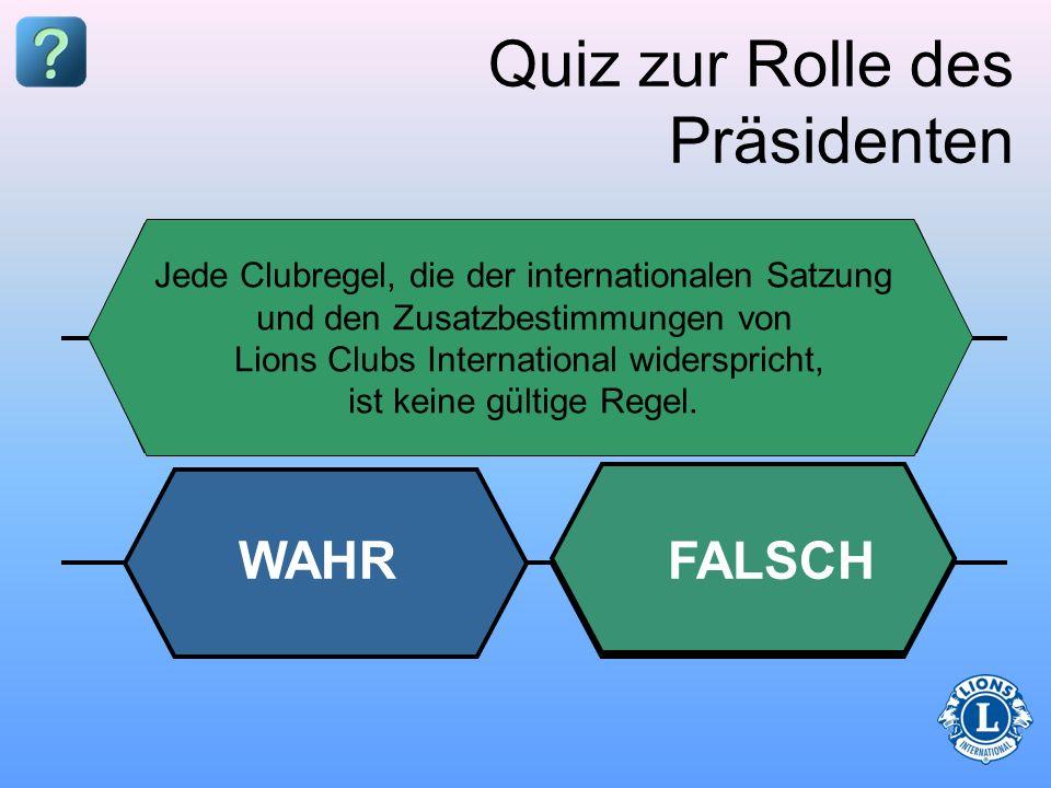 dem Club der Öffentlichkeit der internationalen Satzung und den Zusatzbestimmungen dem Vorstand der Clubsatzung und den Zusatzbestimmungen Quiz zur Ro